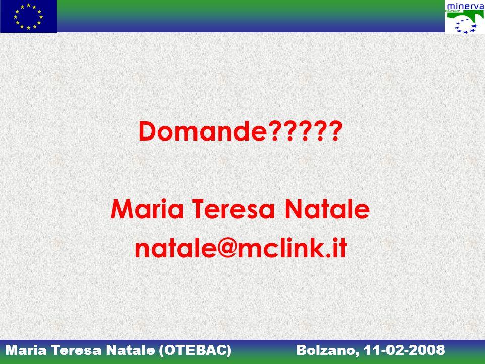 Domande Maria Teresa Natale natale@mclink.it