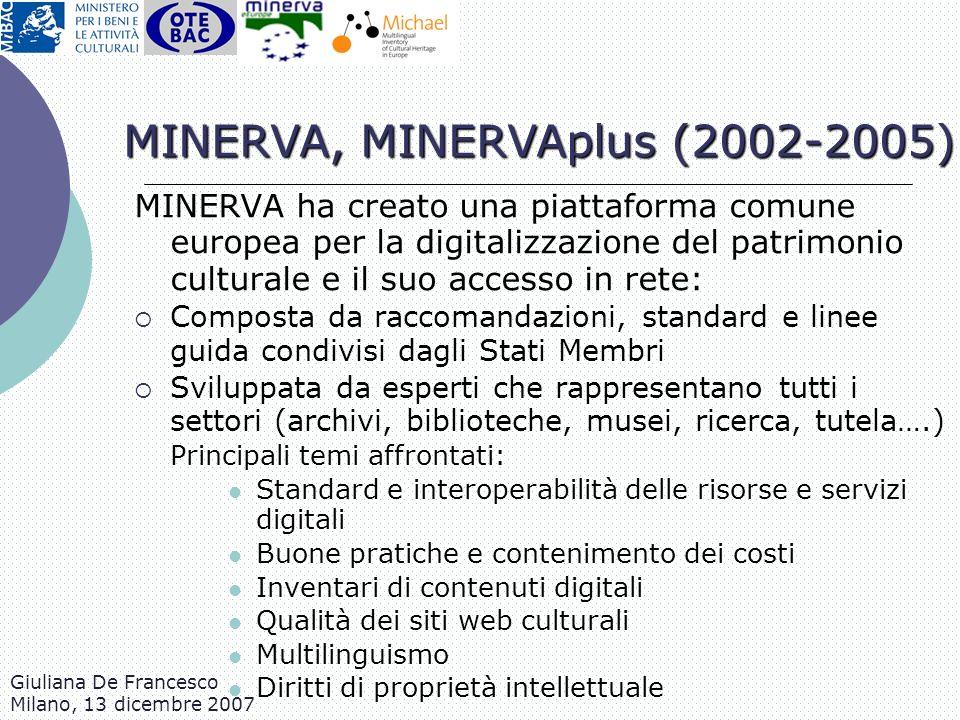 MINERVA, MINERVAplus (2002-2005)