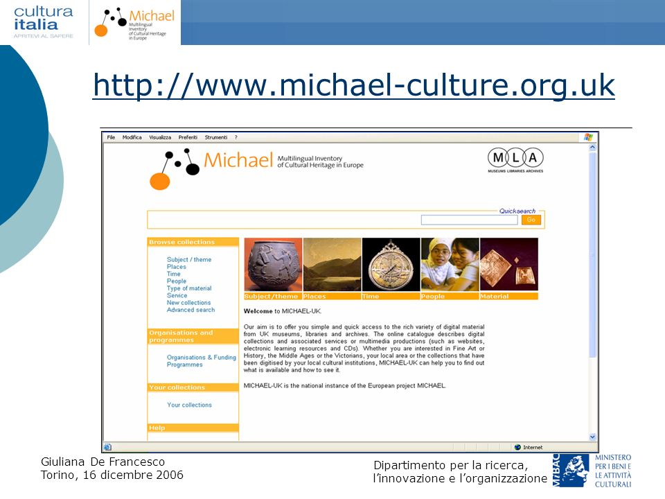 http://www.michael-culture.org.uk Giuliana De Francesco