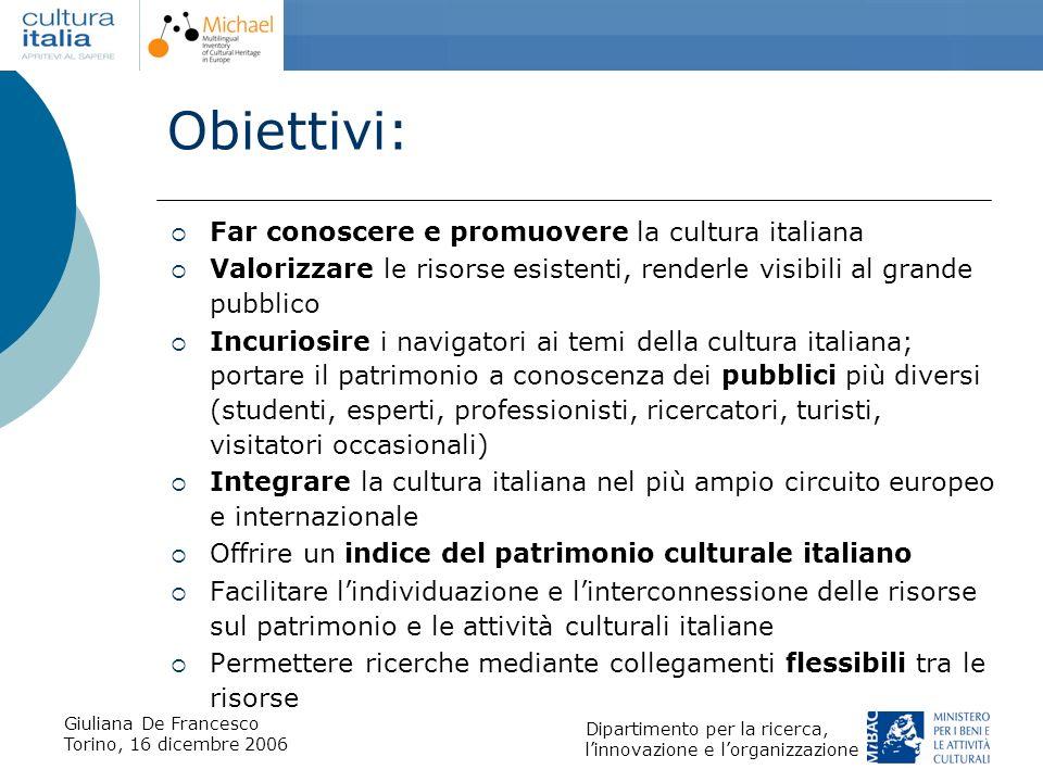 Obiettivi: Far conoscere e promuovere la cultura italiana