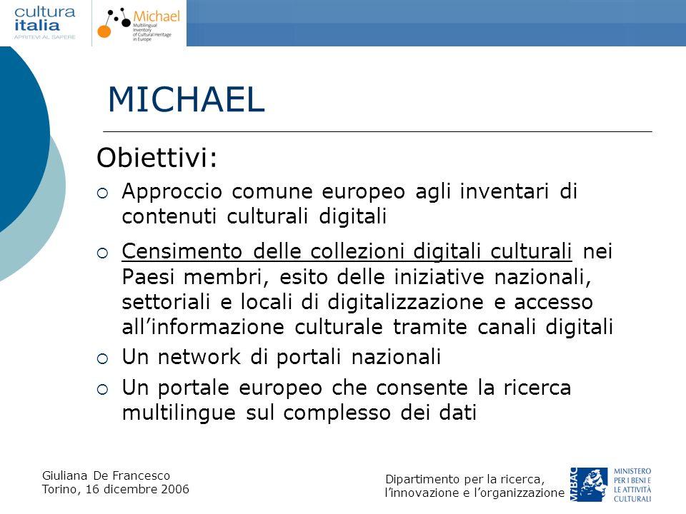 MICHAEL Obiettivi: Approccio comune europeo agli inventari di contenuti culturali digitali.