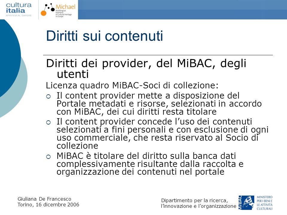 Diritti sui contenuti Diritti dei provider, del MiBAC, degli utenti