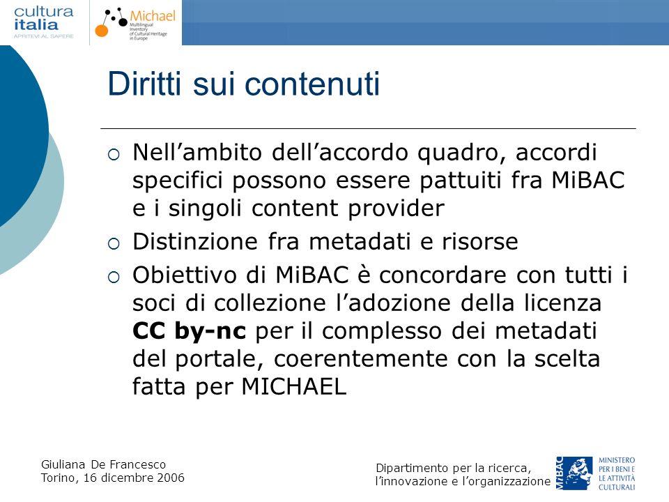 Diritti sui contenuti Nell'ambito dell'accordo quadro, accordi specifici possono essere pattuiti fra MiBAC e i singoli content provider.