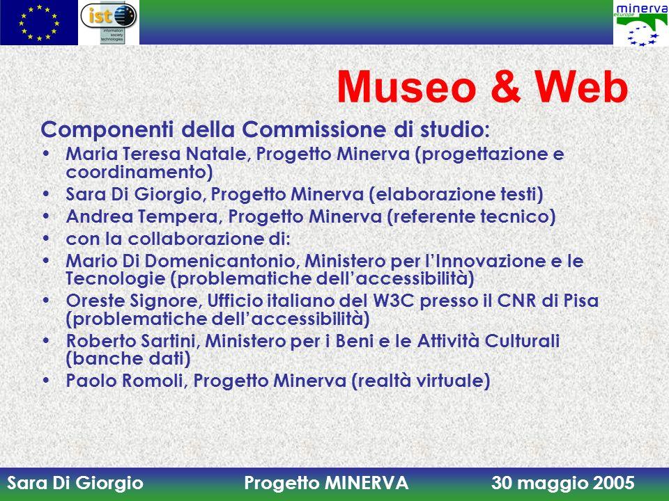 Museo & Web Componenti della Commissione di studio:
