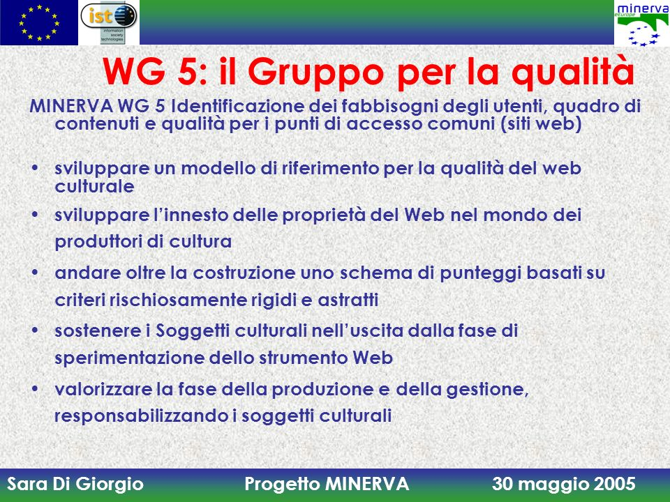 WG 5: il Gruppo per la qualità