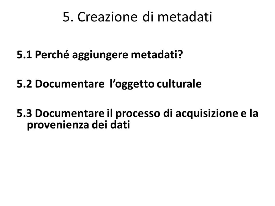 5. Creazione di metadati