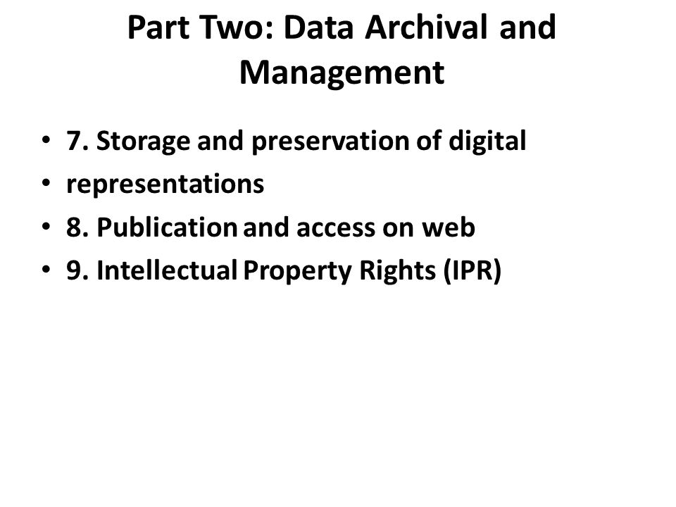 Part Two: Data Archival and Management