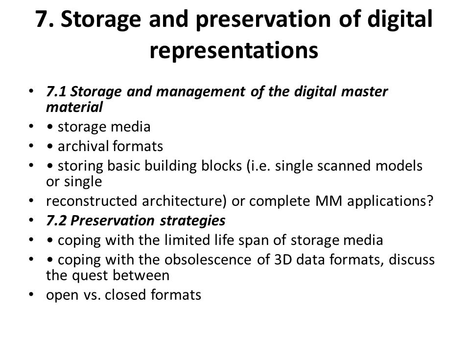 7. Storage and preservation of digital representations