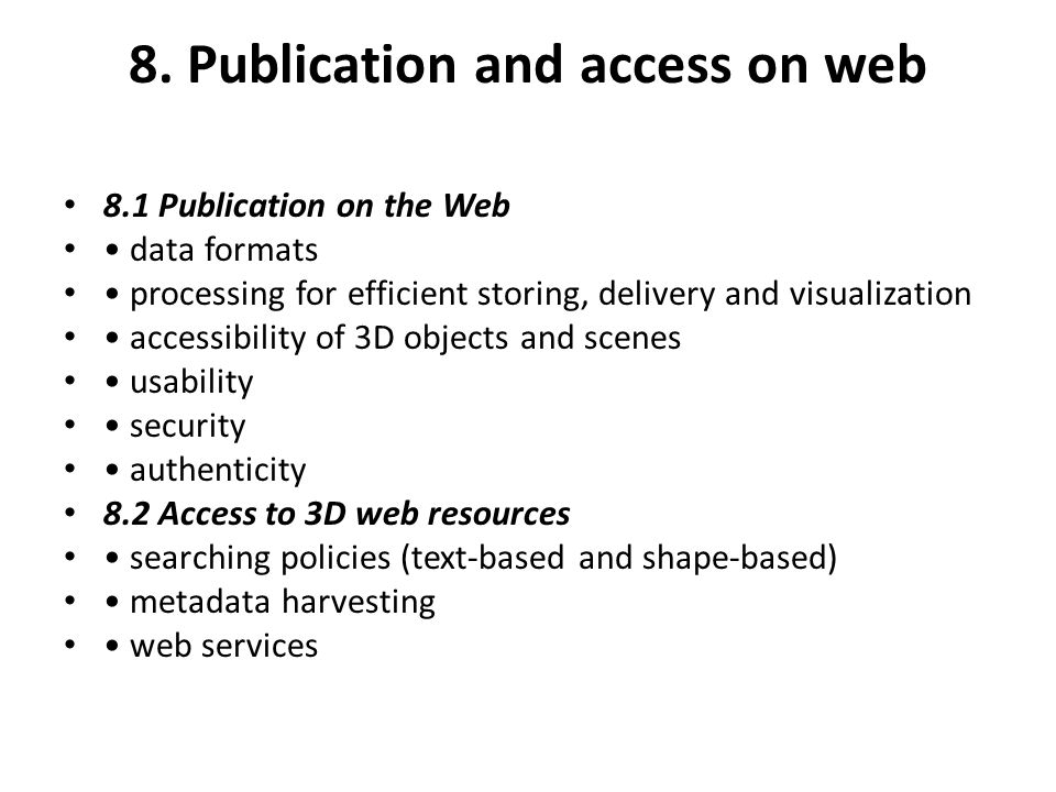 8. Publication and access on web