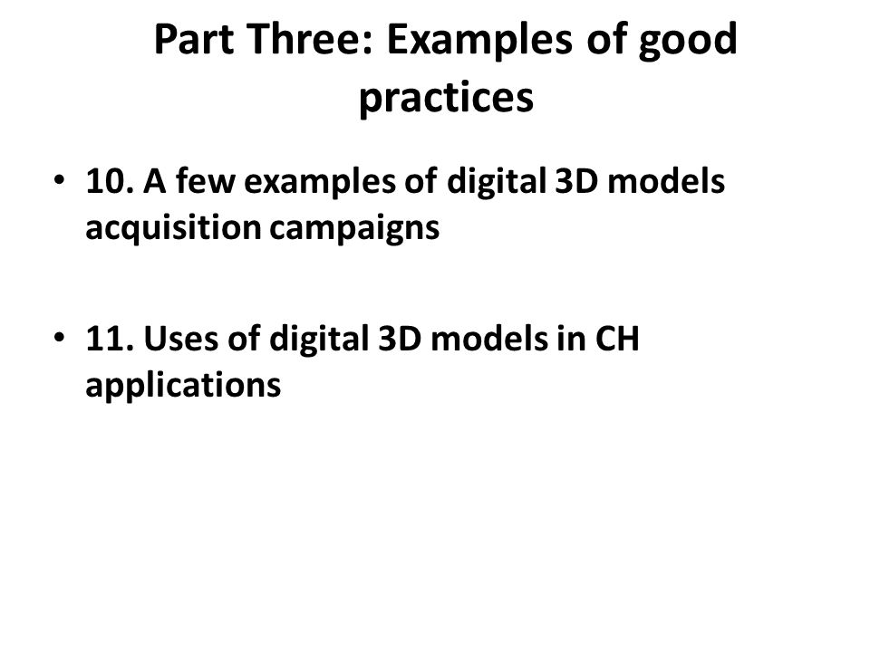 Part Three: Examples of good practices