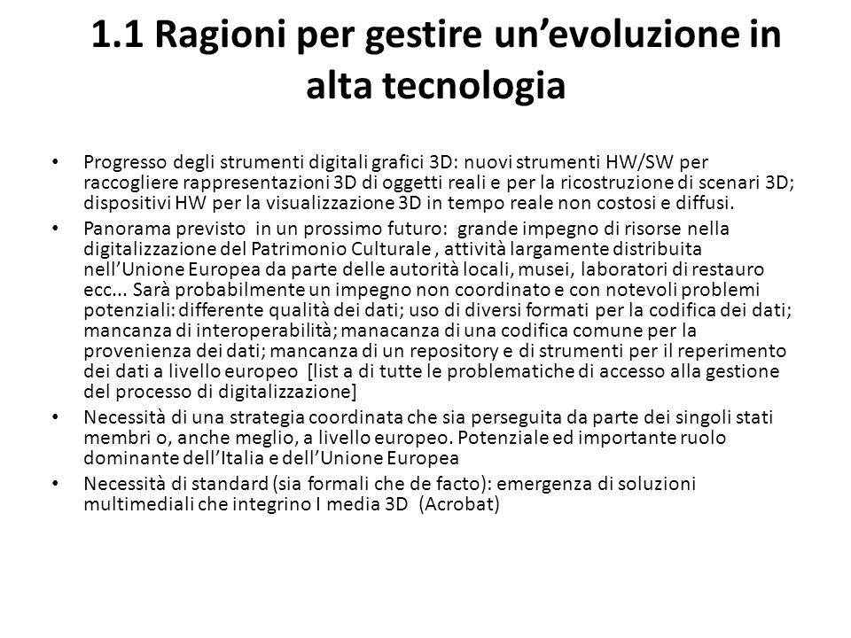 1.1 Ragioni per gestire un'evoluzione in alta tecnologia
