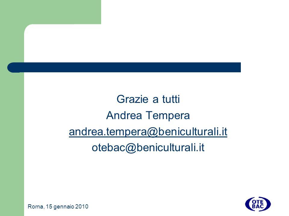 Grazie a tutti Andrea Tempera andrea.tempera@beniculturali.it