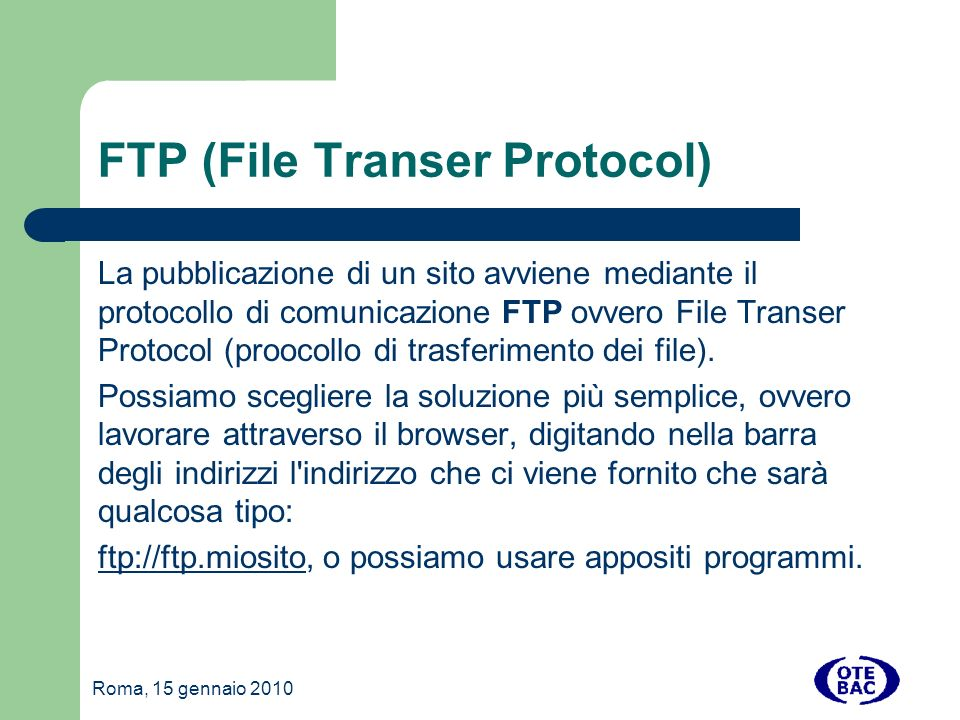 FTP (File Transer Protocol)