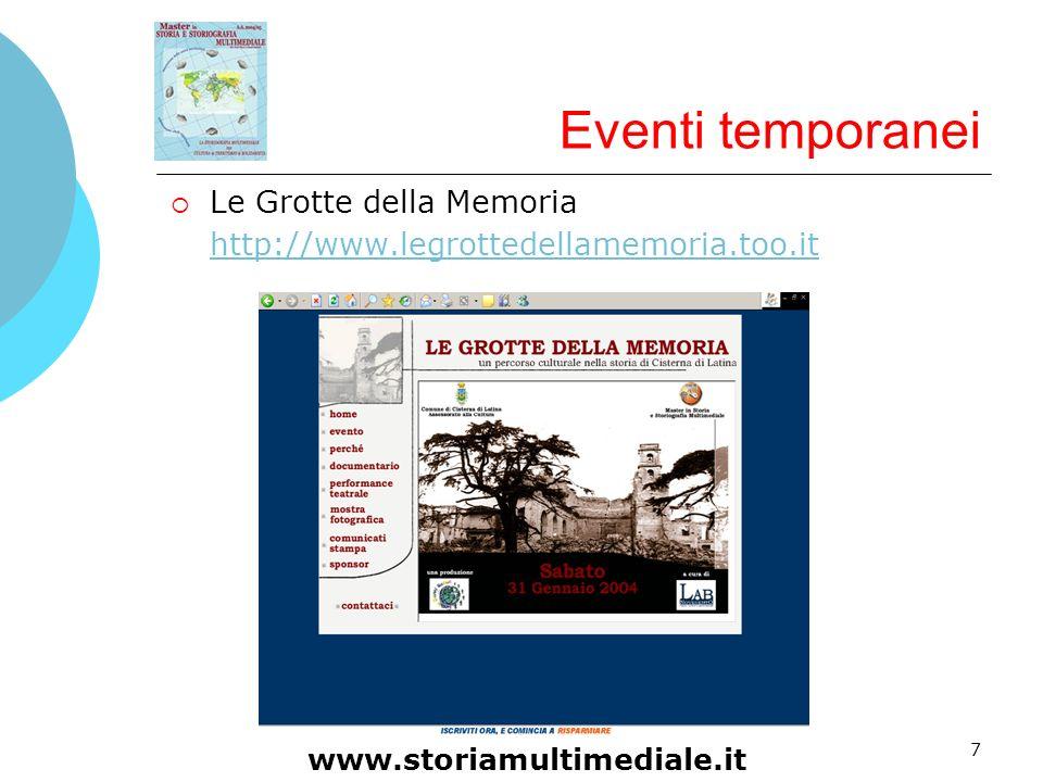 Eventi temporanei Le Grotte della Memoria http://www.legrottedellamemoria.too.it. Gaeta e Subiaco.