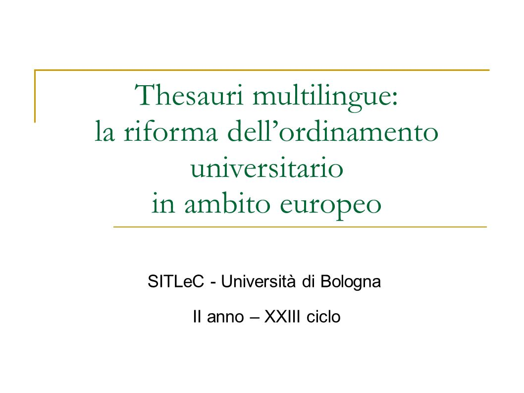 Thesauri multilingue: la riforma dell'ordinamento universitario
