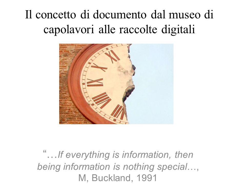 Il concetto di documento dal museo di capolavori alle raccolte digitali