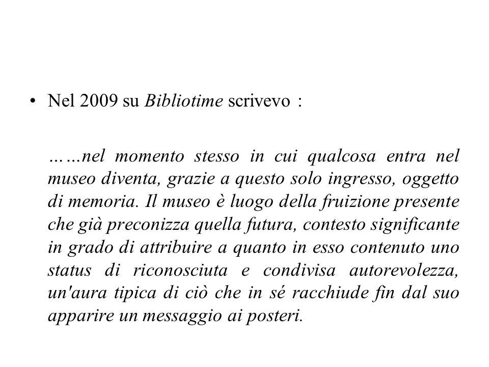 Nel 2009 su Bibliotime scrivevo :