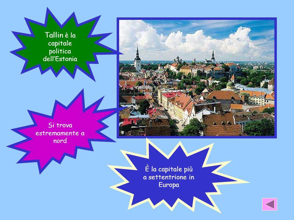 Tallin è la capitale politica dell'Estonia