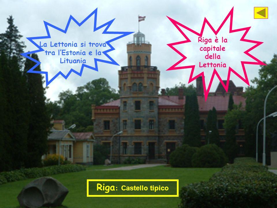 Riga: Castello tipico Riga è la capitale della Lettonia
