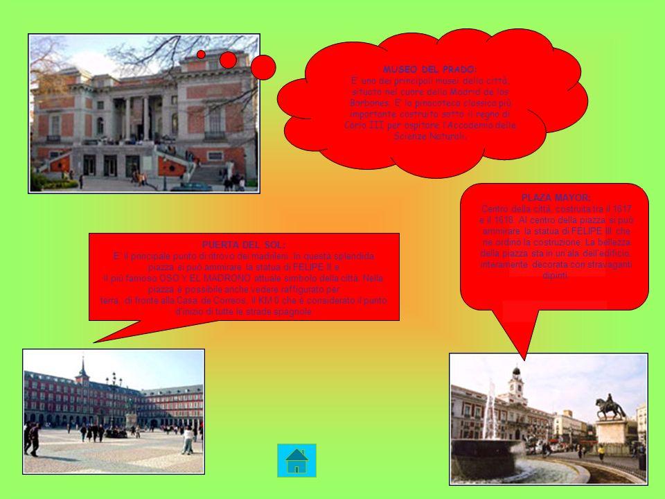 MUSEO DEL PRADO: E' uno dei principali musei della città, situato nel cuore della Madrid de los Borbones. E' la pinacoteca classica più importante costruita sotto il regno di Carlo III per ospitare l'Accademia delle Scienze Naturali.