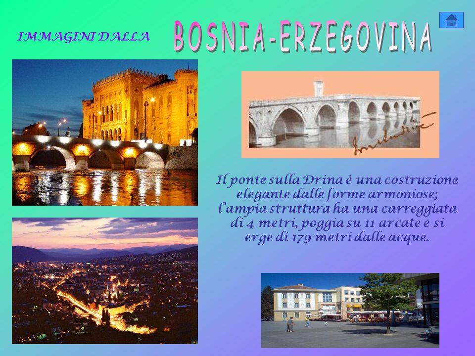 BOSNIA-ERZEGOVINA IMMAGINI DALLA