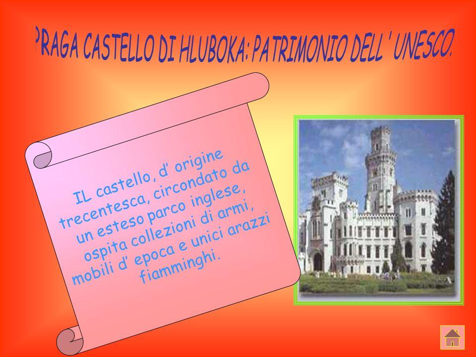 PRAGA CASTELLO DI HLUBOKA: PATRIMONIO DELL UNESCO.