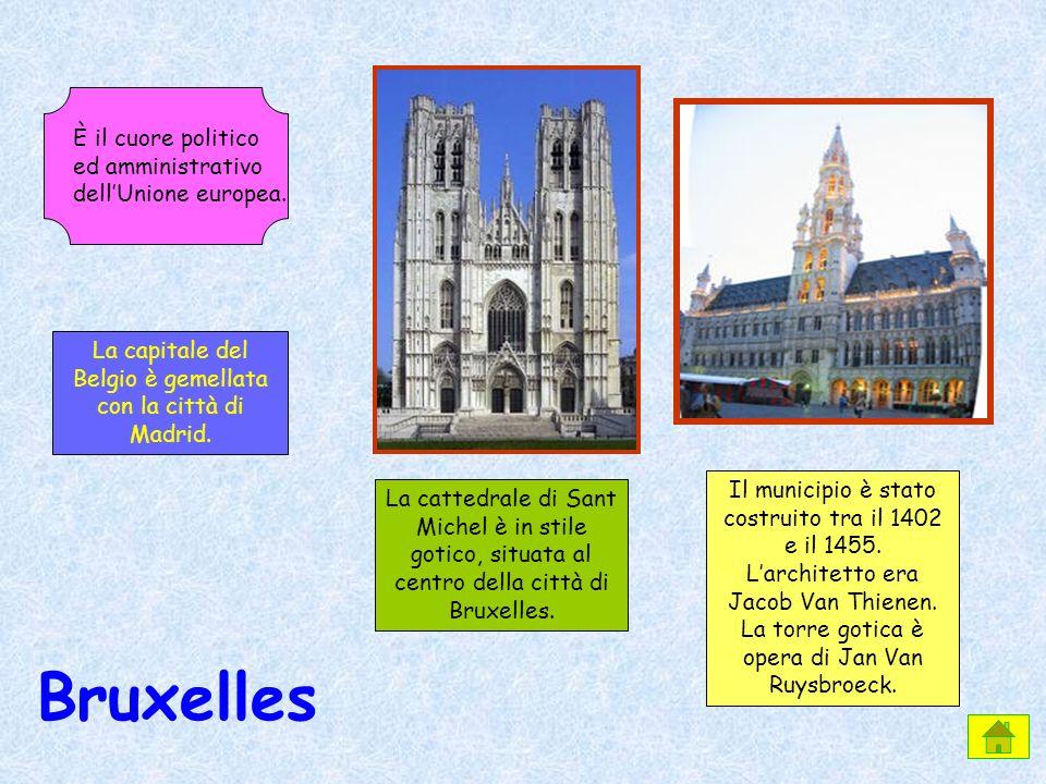 La capitale del Belgio è gemellata con la città di Madrid.