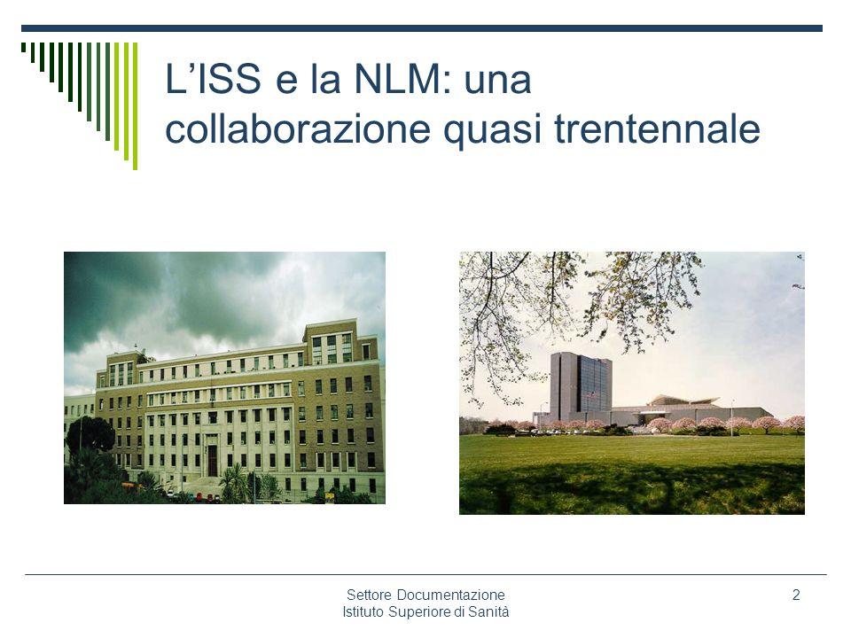 L'ISS e la NLM: una collaborazione quasi trentennale