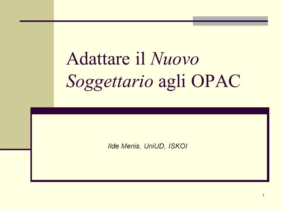 Adattare il Nuovo Soggettario agli OPAC