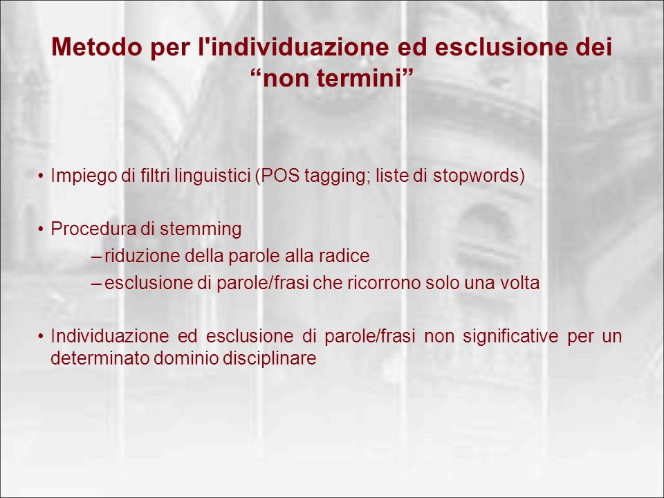 Metodo per l individuazione ed esclusione dei non termini
