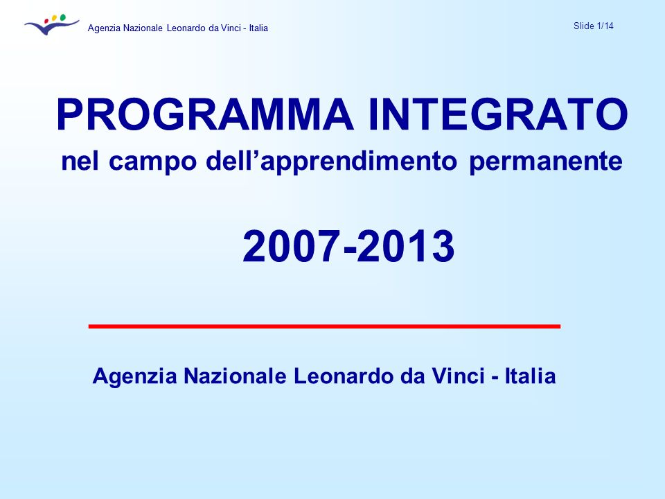 PROGRAMMA INTEGRATO 2007-2013 ___________________