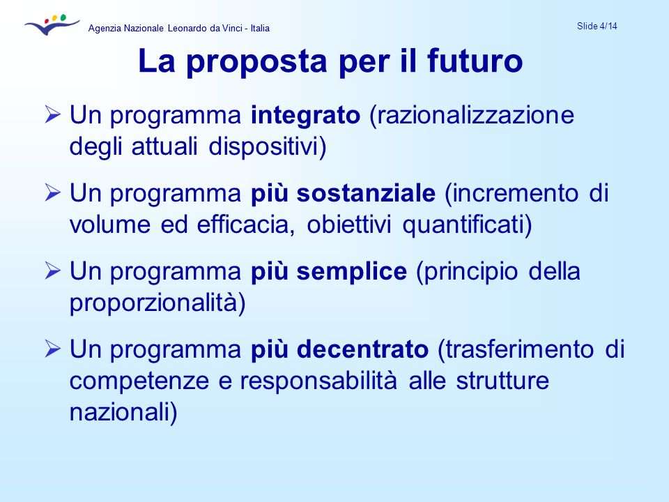 La proposta per il futuro