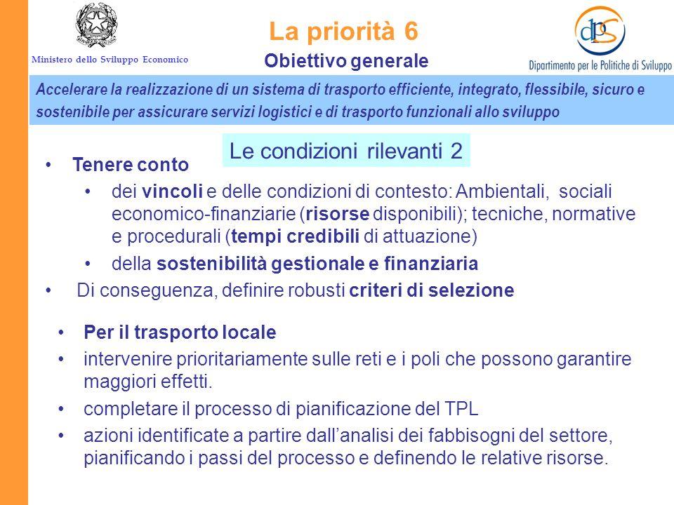 La priorità 6 Le condizioni rilevanti 2 Obiettivo generale