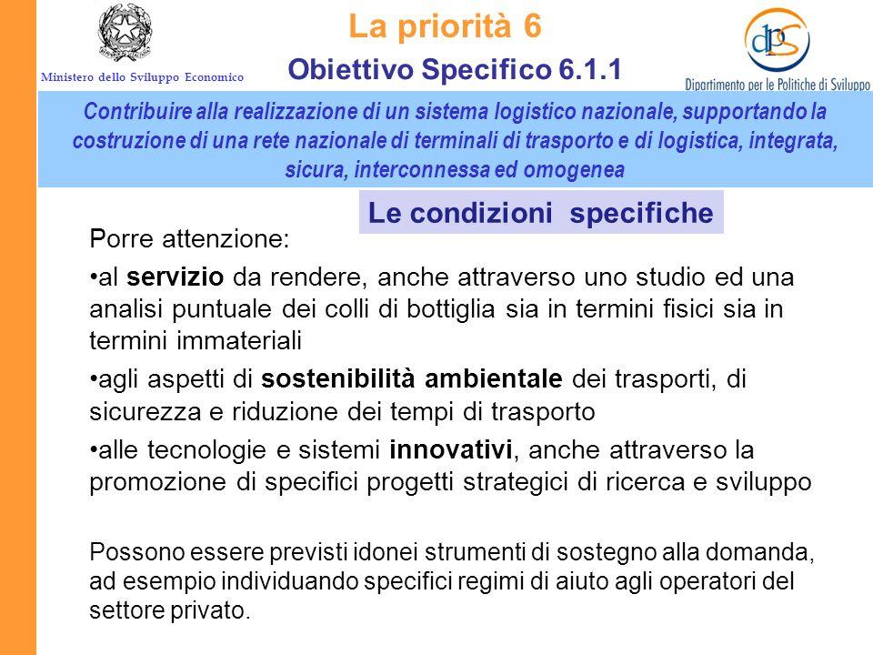 La priorità 6 Obiettivo Specifico 6.1.1 Le condizioni specifiche