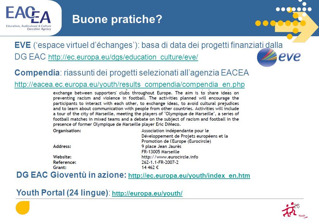 Buone pratiche EVE ('espace virtuel d'échanges'): basa di data dei progetti finanziati dalla. DG EAC http://ec.europa.eu/dgs/education_culture/eve/