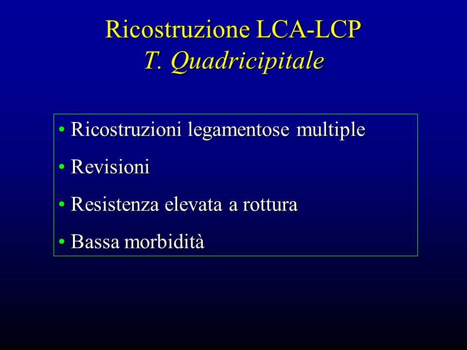 Ricostruzione LCA-LCP T. Quadricipitale