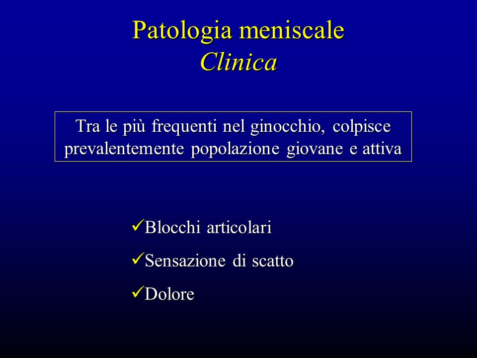 Patologia meniscale Clinica