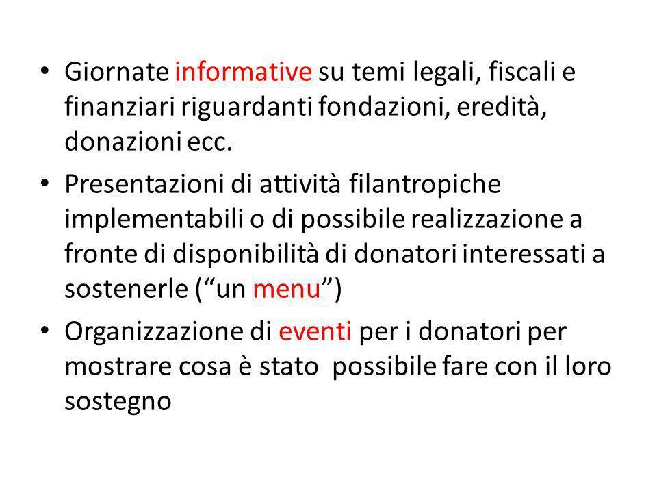 Giornate informative su temi legali, fiscali e finanziari riguardanti fondazioni, eredità, donazioni ecc.
