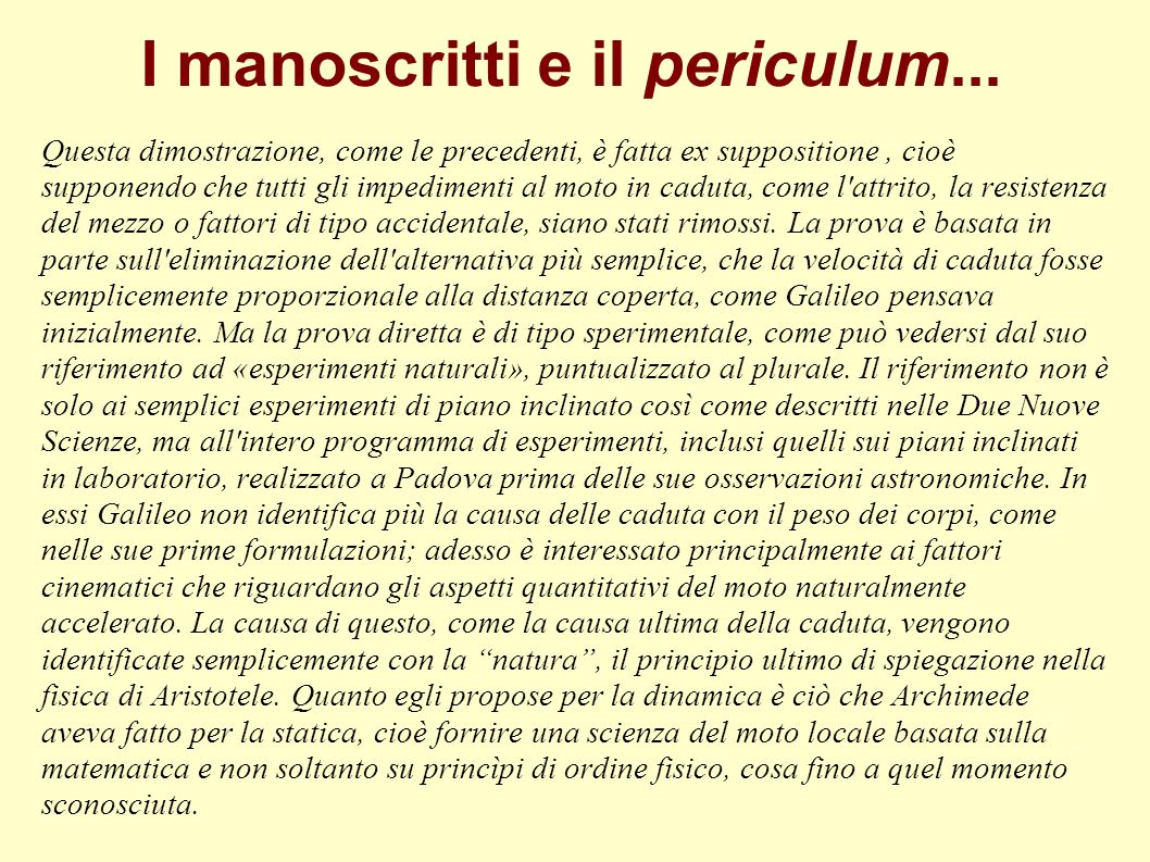 I manoscritti e il periculum...