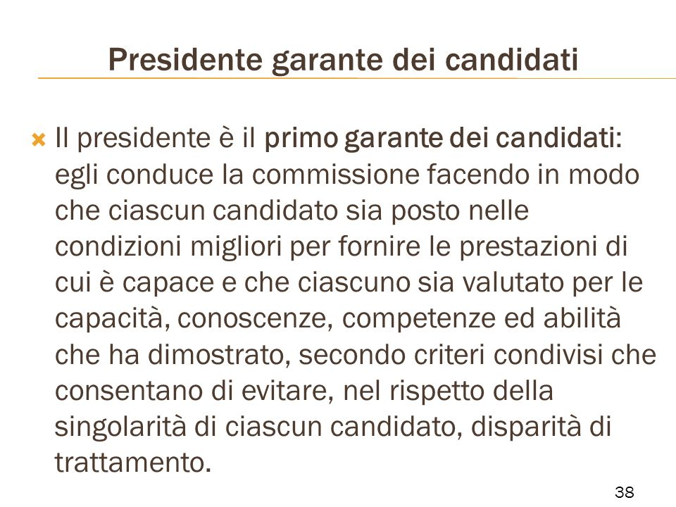 Presidente garante dei candidati