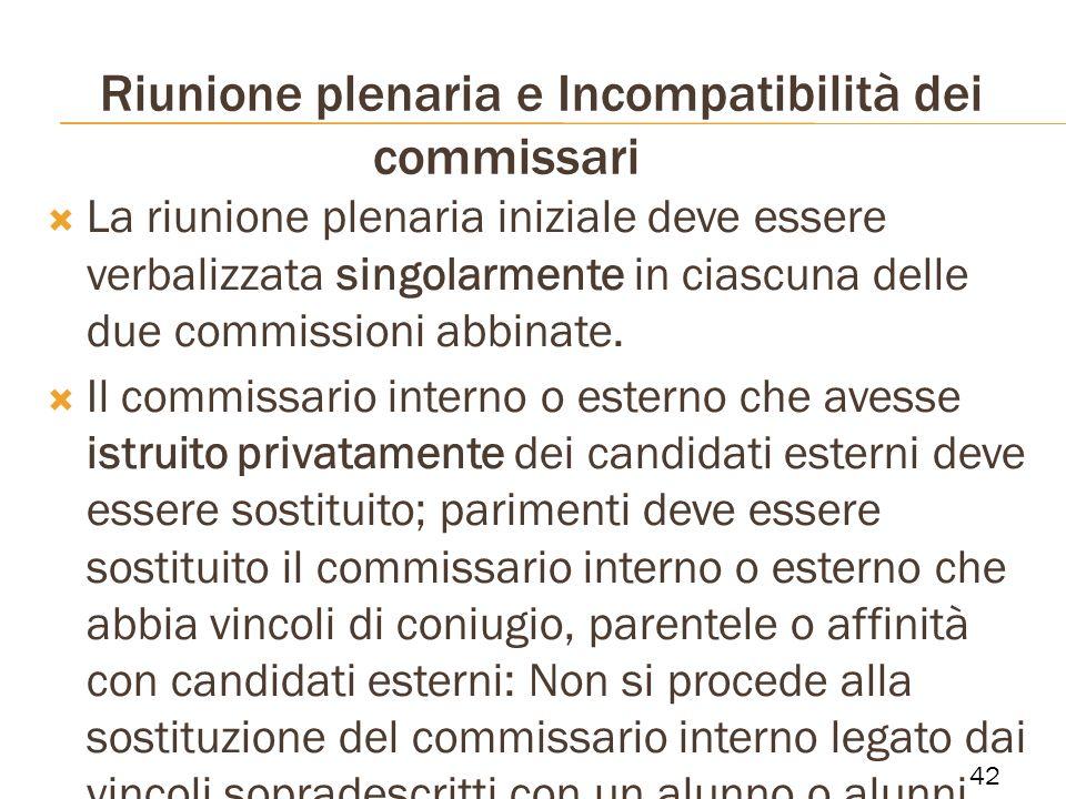 Riunione plenaria e Incompatibilità dei commissari