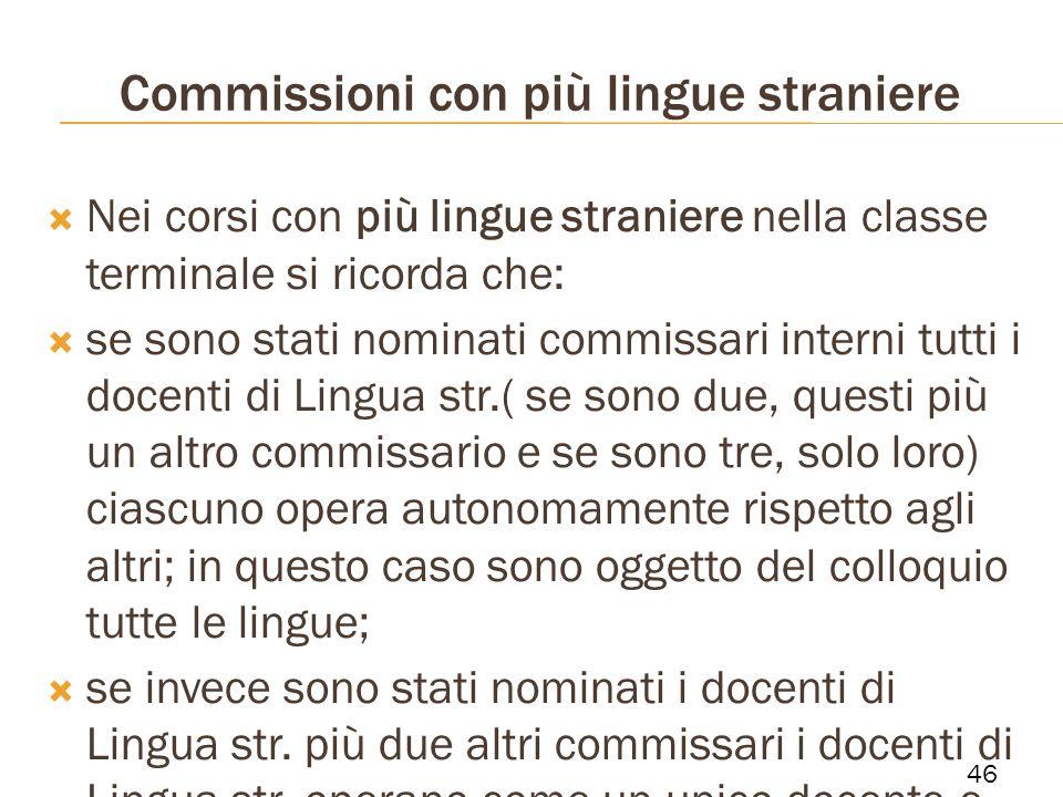 Commissioni con più lingue straniere