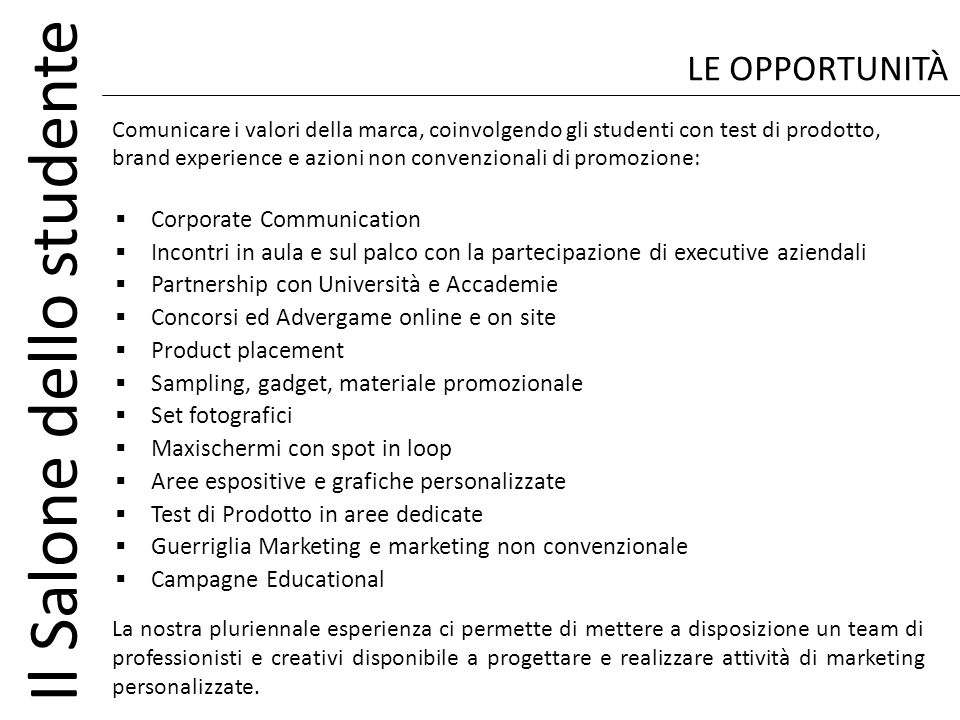 LE OPPORTUNITÀ Corporate Communication