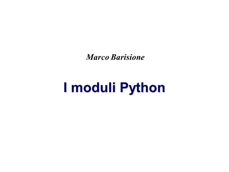 Marco Barisione I moduli Python
