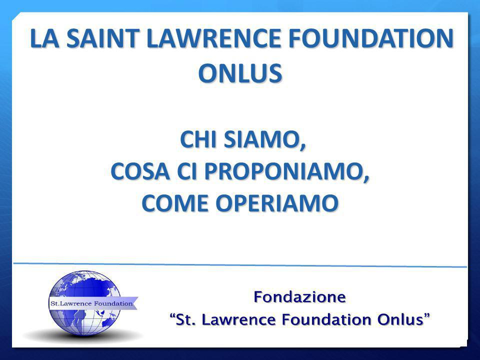 LA SAINT LAWRENCE FOUNDATION
