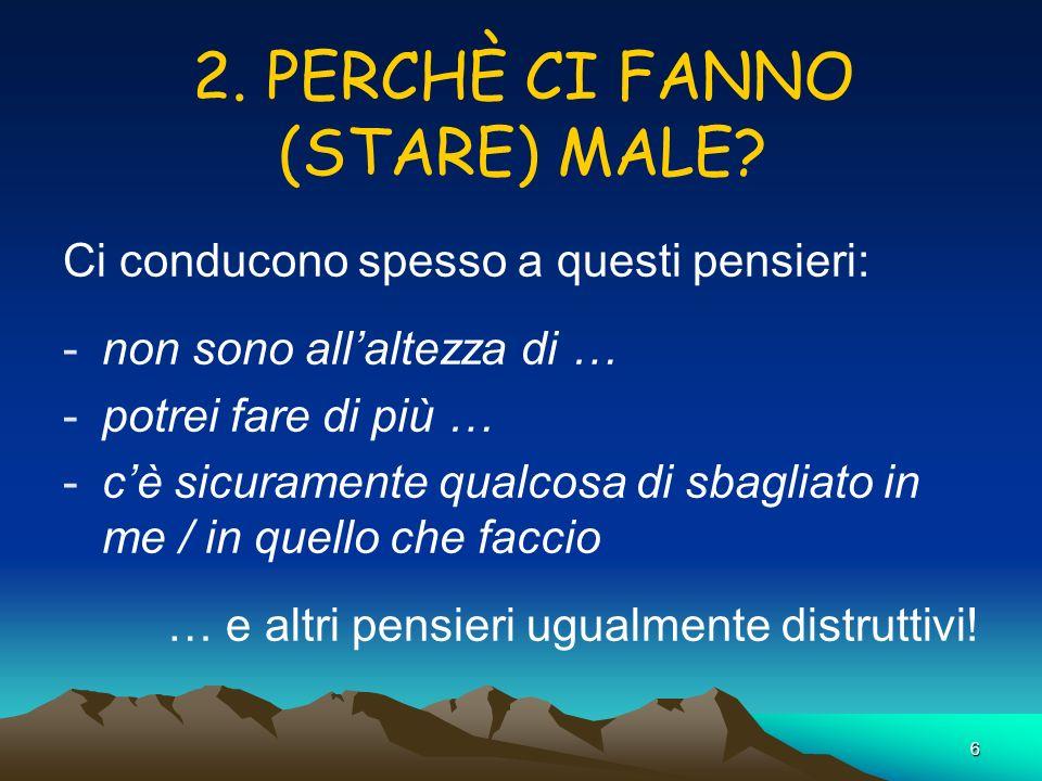 2. PERCHÈ CI FANNO (STARE) MALE