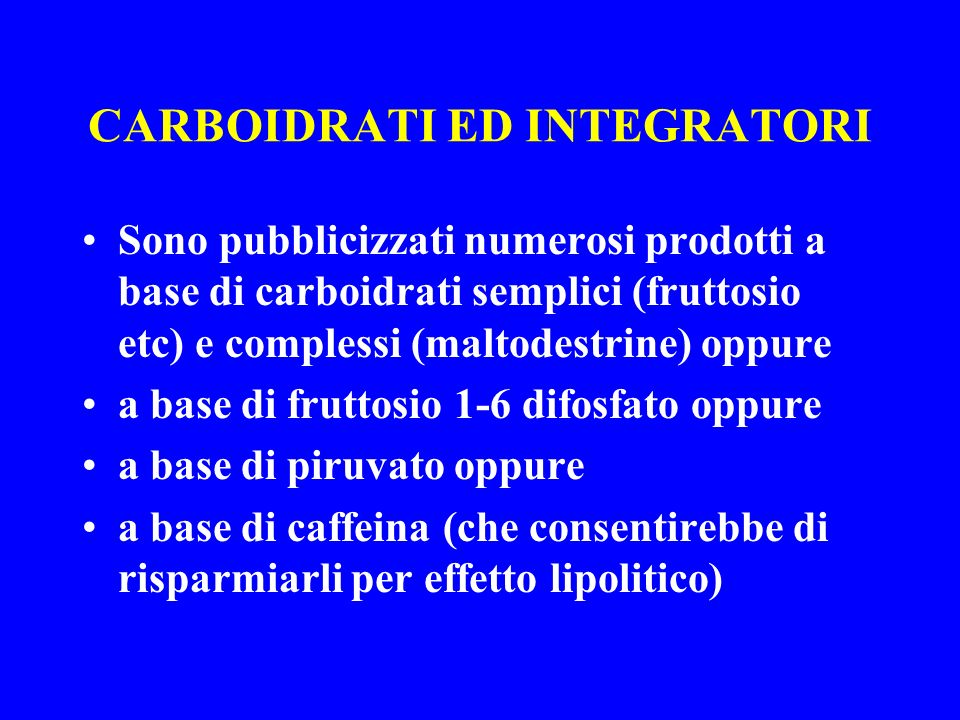 CARBOIDRATI ED INTEGRATORI