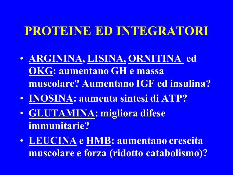 PROTEINE ED INTEGRATORI