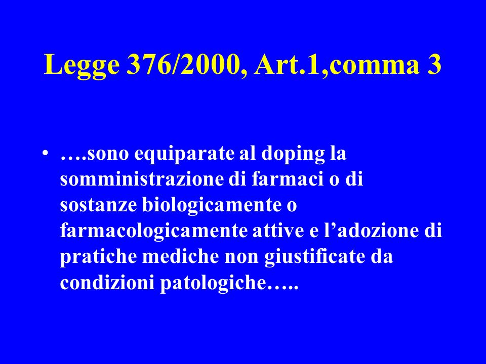 Legge 376/2000, Art.1,comma 3