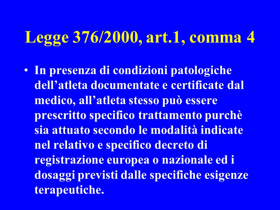 Legge 376/2000, art.1, comma 4